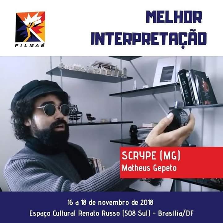 Scrype – Concorreu como melhor ator no festival FILMAE